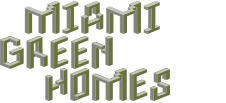Miami Green Homes Blog